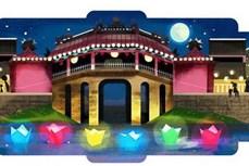 """越南广南省会安市的灯笼节""""点亮""""谷歌主页"""