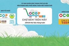Hà Nội thí điểm mô hình ''Chợ đêm trên mây'' hỗ trợ tiêu thụ sản phẩm OCOP