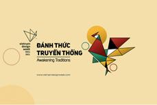 越南设计周举行多项活动 唤醒传统魅力