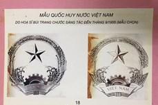 Nhân kỷ niệm 75 năm Quốc khánh 2/9: Hành trình sáng tạo Quốc huy Việt Nam