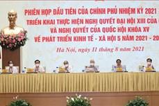 第十五届政府召开第一次会议 贯彻落实党和国会有关未来5年经济社会发展的决议