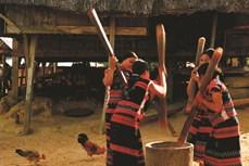 Tiếng chày giã gạo trong văn hóa Tây Nguyên