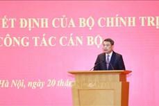 Ông Lê Minh Hưng được điều động, phân công làm Chánh Văn phòng Trung ương Đảng