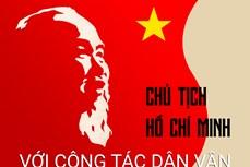 Công tác Dân vận của Đảng theo tư tưởng Hồ Chí Minh - Tự hào và trách nhiệm trên chặng đường mới ( Phần I)