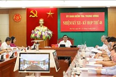 Kỳ họp 48 của Ủy ban Kiểm tra Trung ương: Đề nghị kỷ luật khai trừ ra khỏi Đảng đối với bốn đảng viên thuộc Đảng bộ thành phố Đà Nẵng