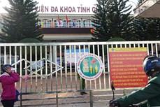 Dịch COVID-19: Phong tỏa Bệnh viện Đa khoa tỉnh Gia Lai