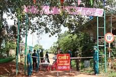 Dịch COVID-19: Đắk Lắk khẩn trương khoanh vùng dập dịch sau khi ghi nhận ca mắc mới