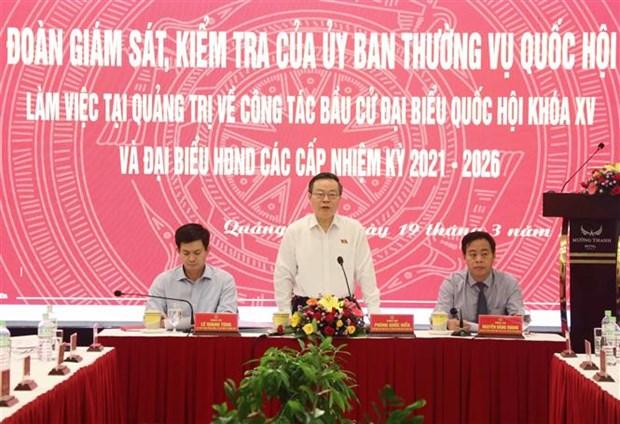 Doan Uy ban Thuong vu Quoc hoi kiem tra, giam sat bau cu tai tinh Quang Tri hinh anh 2