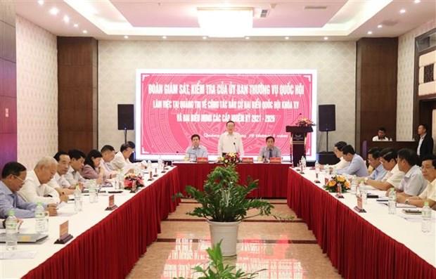 Doan Uy ban Thuong vu Quoc hoi kiem tra, giam sat bau cu tai tinh Quang Tri hinh anh 1
