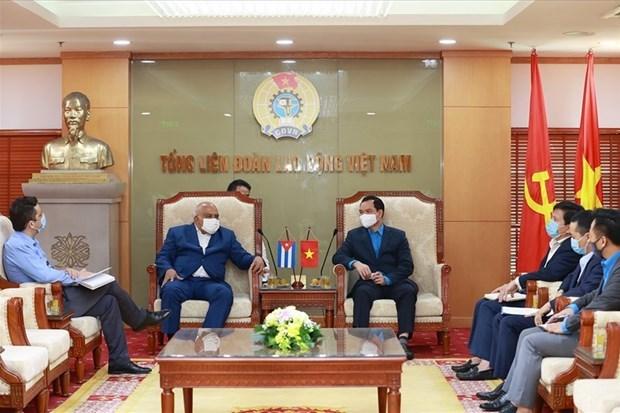 加强越南工会与古巴劳动者中心的合作 hinh anh 1